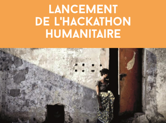 Lancement du Hackathon Humanitaire
